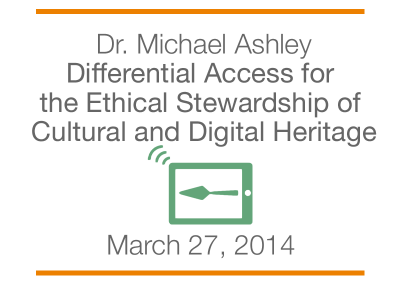 Mukurtu CMS: Differential Access for the Ethical Stewardship of Cultural and Digital Heritage