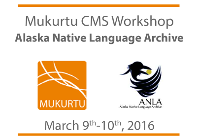 ANLA Workshop: Mukurtu CMS