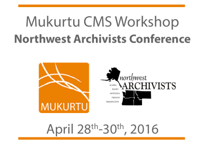 NWA Workshop: Mukurtu CMS